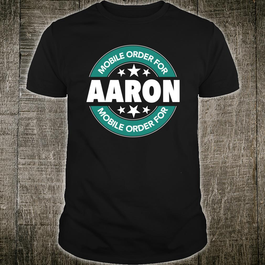 Mobile Order for AARON Shirt