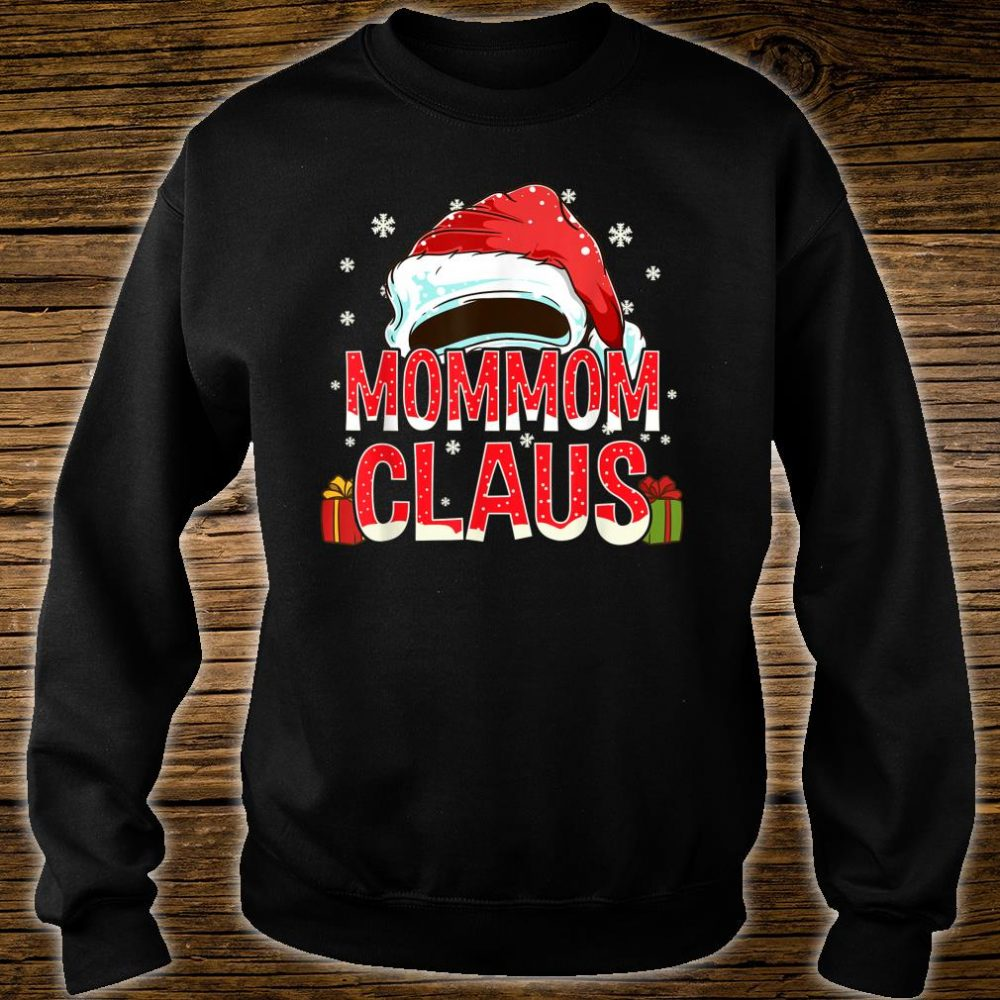 Mommom Claus Christmas Shirt sweater