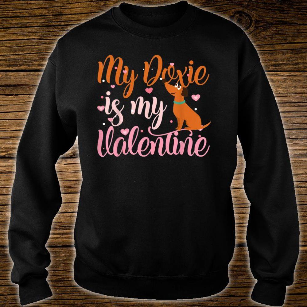 My Doxie Is My Valentine Dog Shirt sweater
