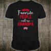 My Favorite People Call Me Grandpa Shirt