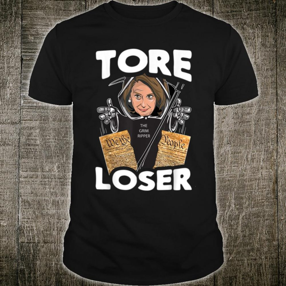 Nancy the Ripper Tore Loser Pelosi Pro Donald Trump Shirt