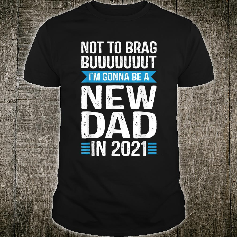 New Dad 2021 Couples Pregnancy Announcement Shirt