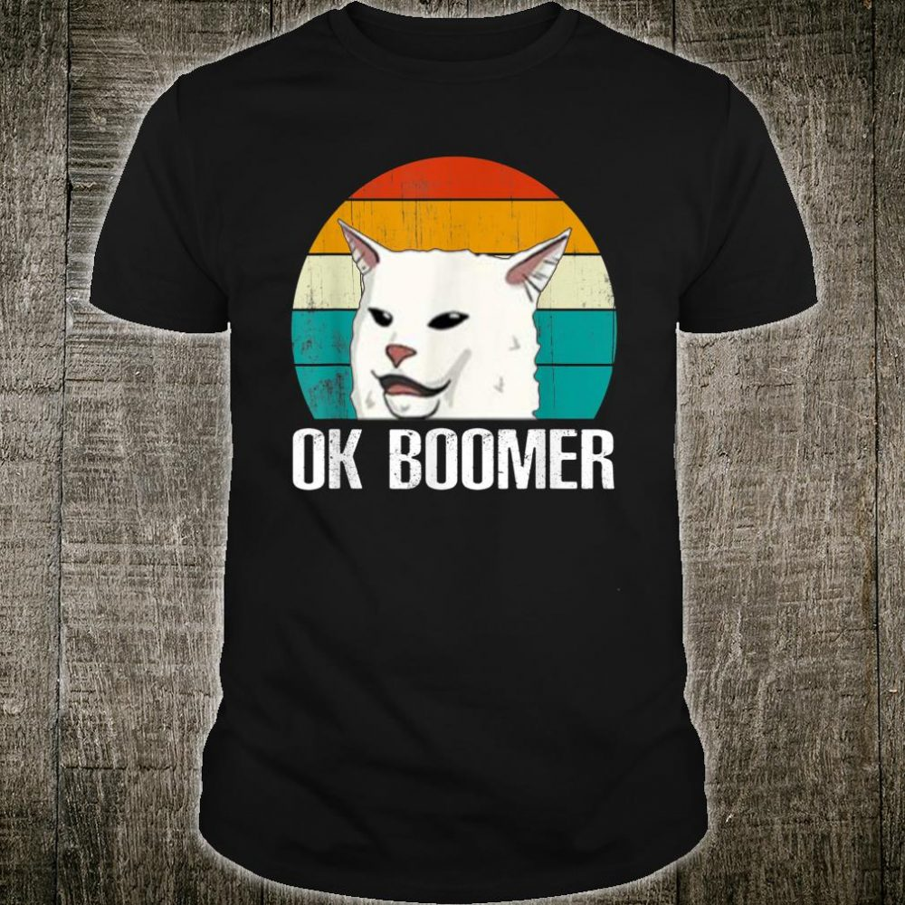Ok Boomer Woman Yelling At Table Dinner Shirt