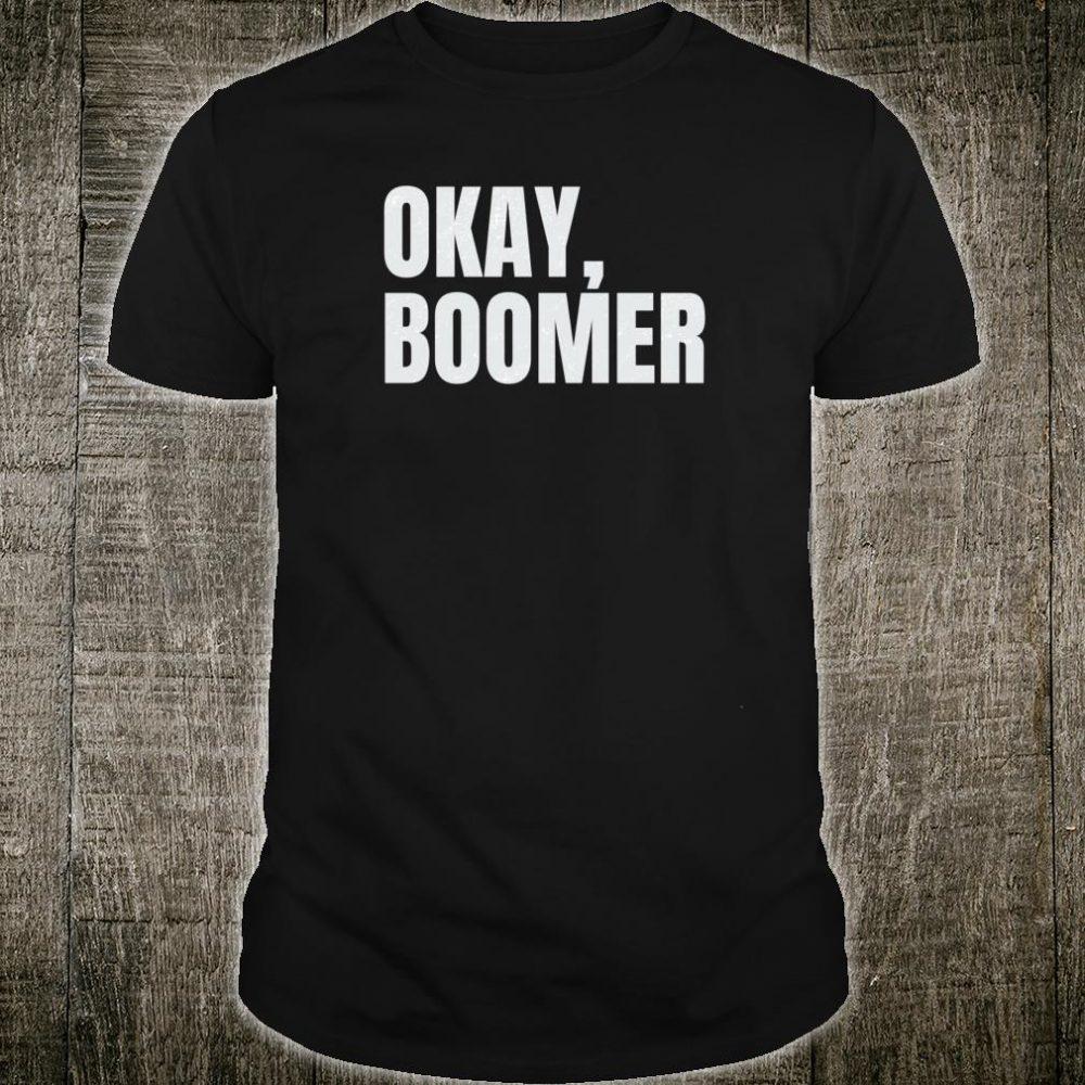 Okay, Boomer Shirt