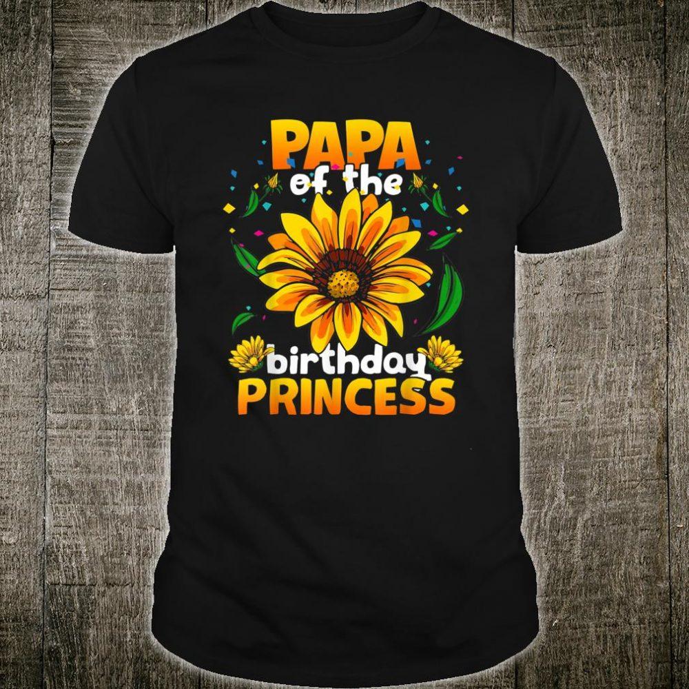 Papa Of The Birthday Princess Sunflower Shirt