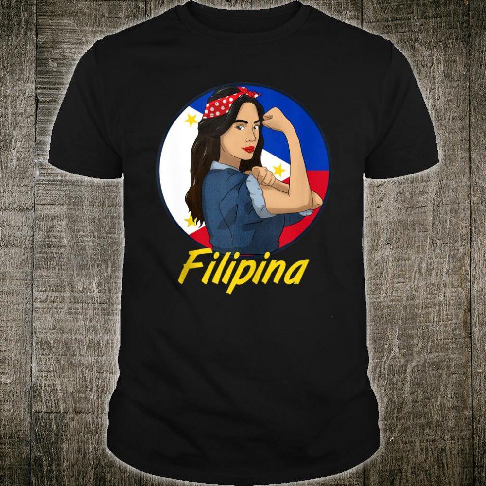 Philippines Pinay Filipina Pride Strong Proud I Shirt