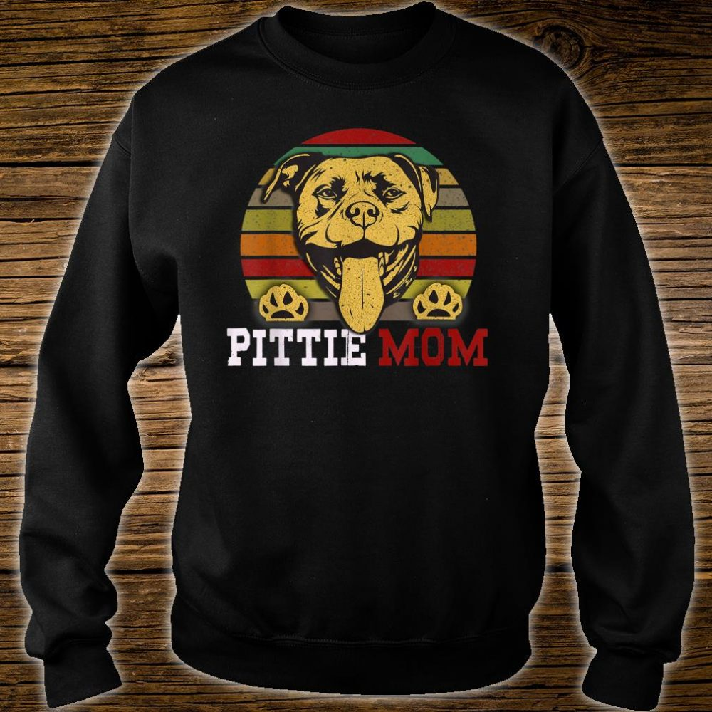 Pittie Mom Pitbull Dog Lover Mother's Day Shirt sweater