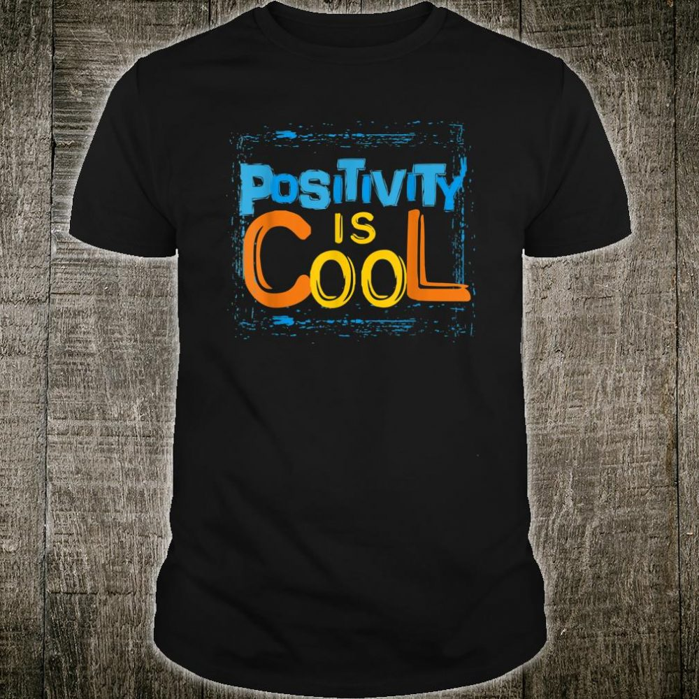 Positive Quote Shirt