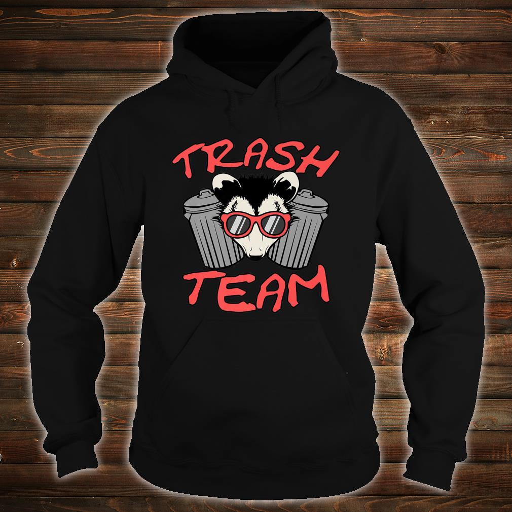 Possum Team Trash Live Ugly Face Your Death Opossum Shirt hoodie