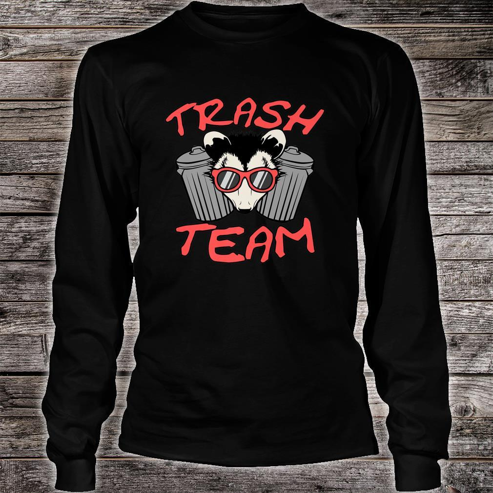 Possum Team Trash Live Ugly Face Your Death Opossum Shirt long sleeved