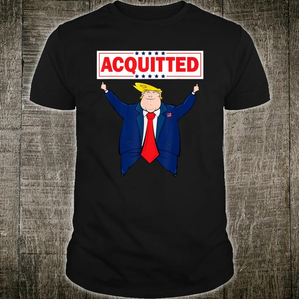 President Trump Acquitted Shirt Donald Trump 2020 Acquittal Shirt
