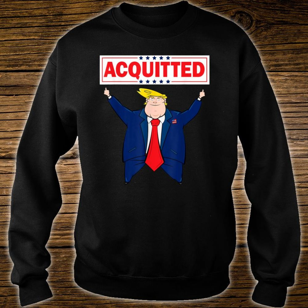 President Trump Acquitted Shirt Donald Trump 2020 Acquittal Shirt sweater
