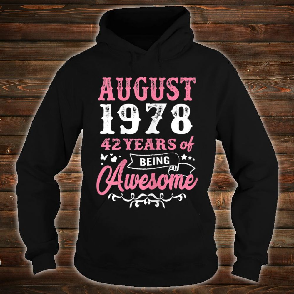 Queen 42nd Birthday Queens are born in August 1978 Shirt hoodie