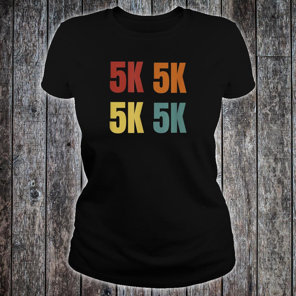 Retro Running 5K For Runner Shirt ladies tee