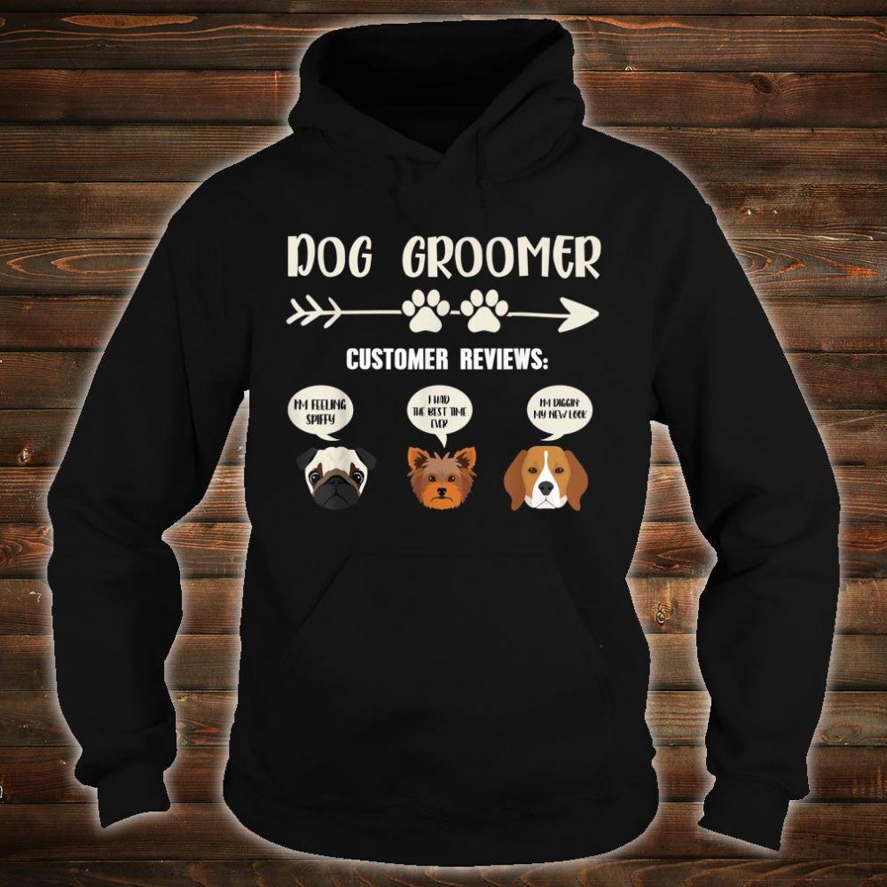 Retro Vintage Dog Groomer Customer Reviews Shirt hoodie