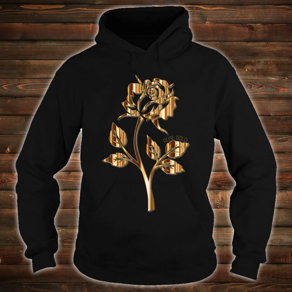 Rose Gold Rose Shirt hoodie