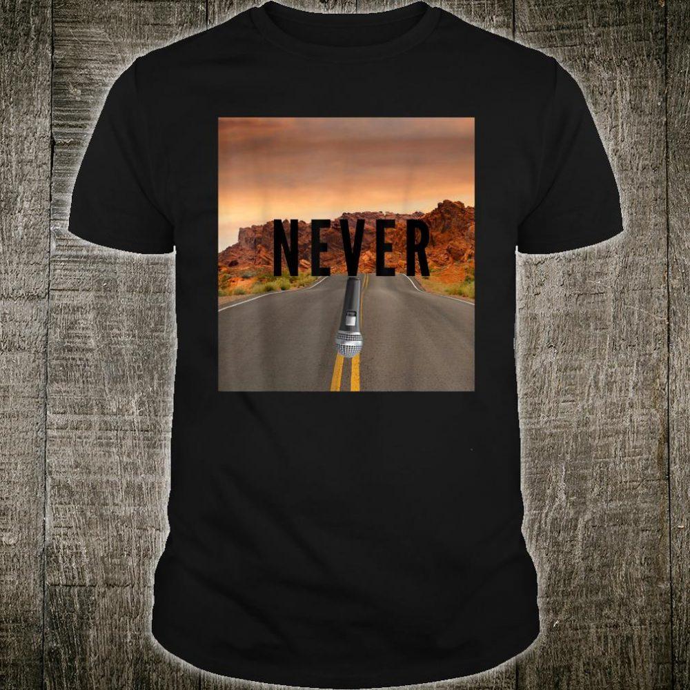 STREET NEVER SPEAK Shirt