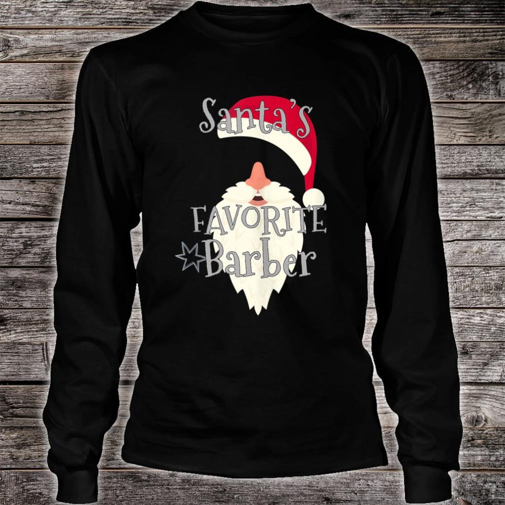 Santas Favorite Barber Shirt long sleeved