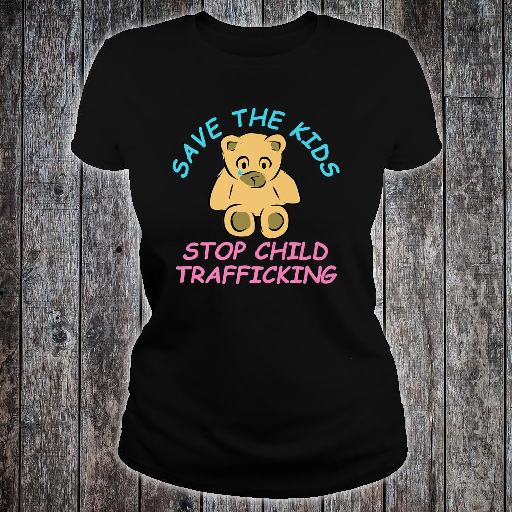 Save The Kids End Child Trafficking Now Shirt ladies tee