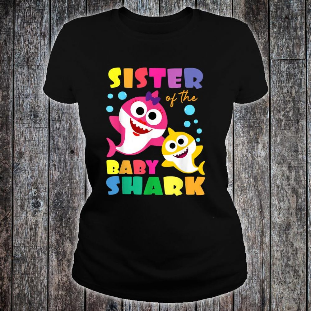 Official Sister Of The Baby Shark Birthday Sister Shark ...