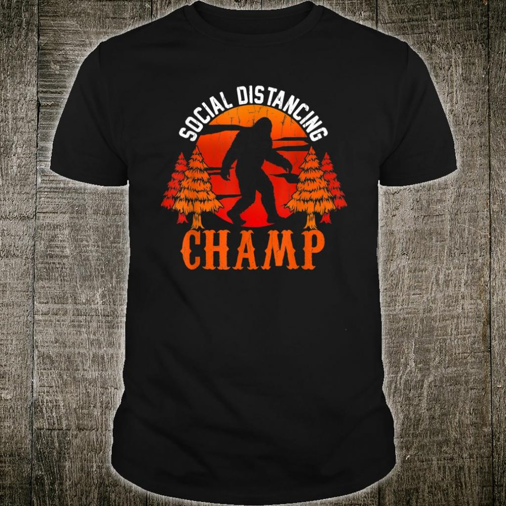 Social Distancing Champ Antisocial Introvert Shirt