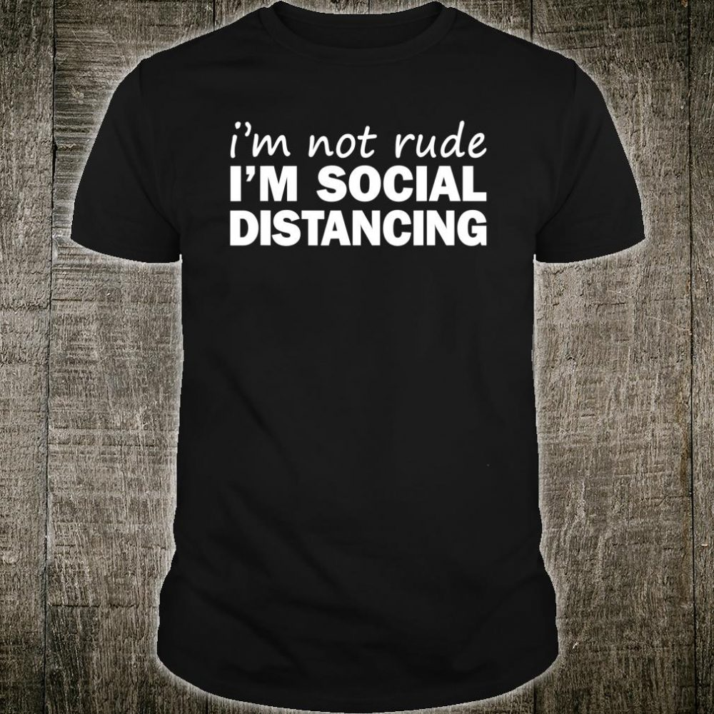 Social Distancing Introvert Antisocial Virus Quote Shirt