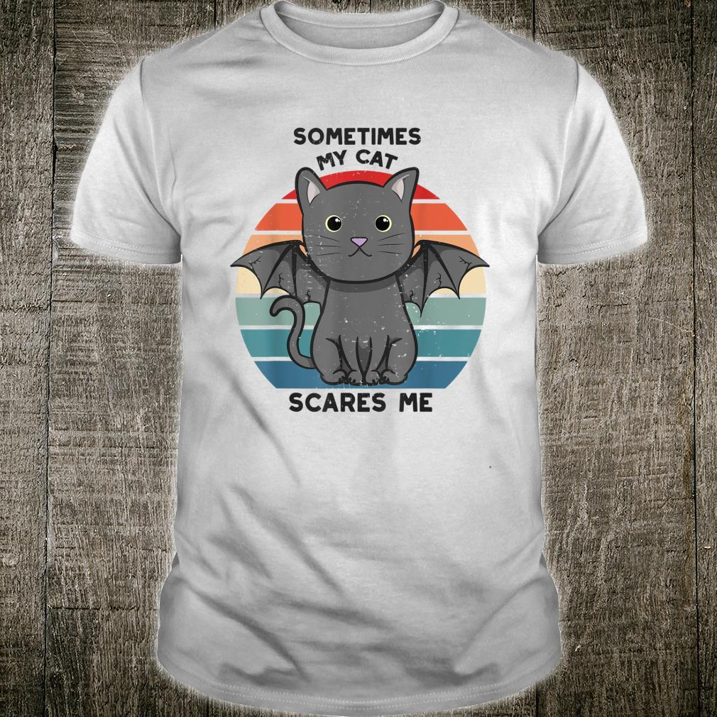 Sometimes My Cat Scares Me Shirt