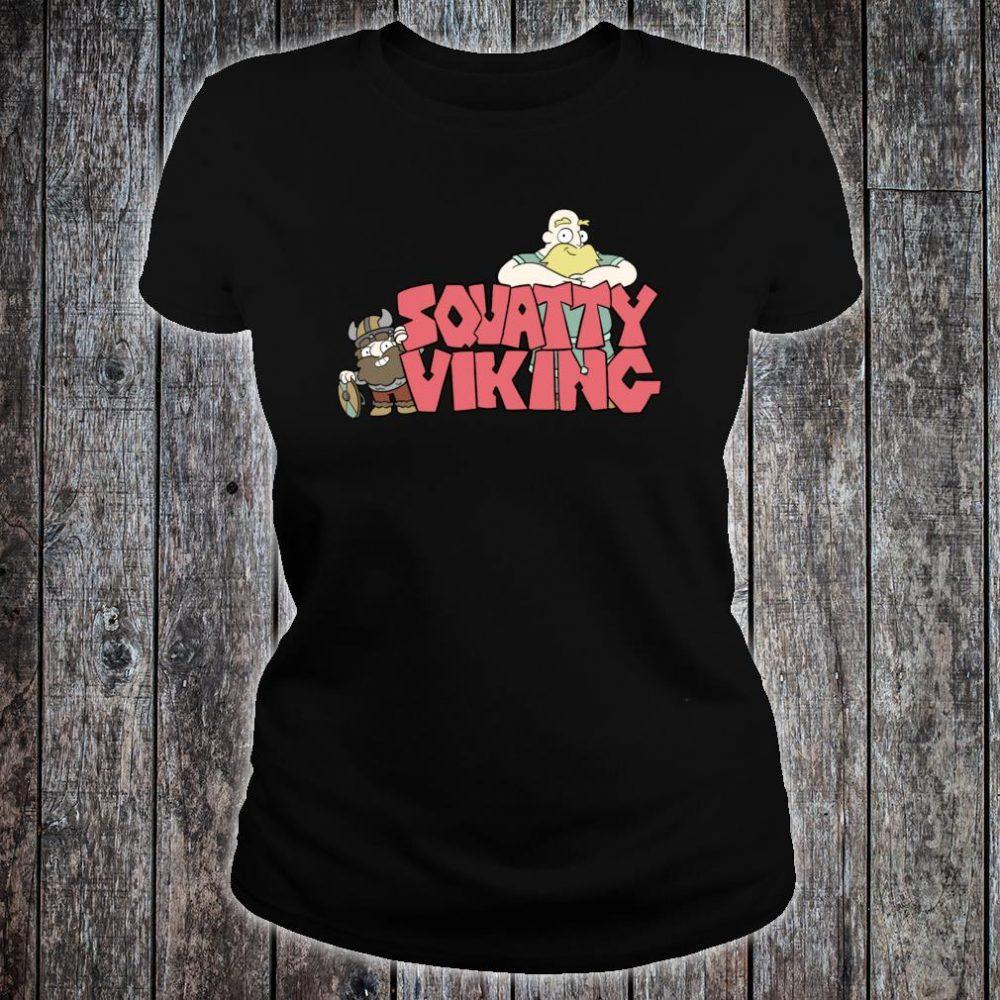 Squatty Viking Shirt ladies tee