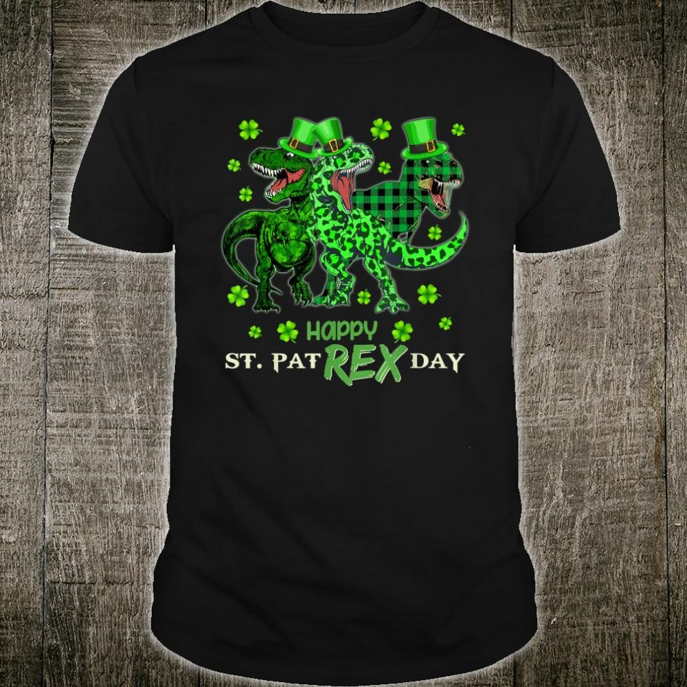 St Patricks HAPPY ST PAT-REX DAY Dinosaurs Shirt