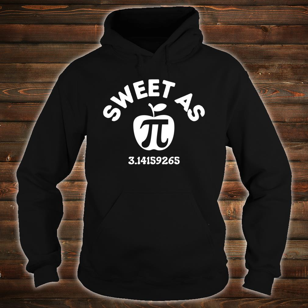 Sweet As Pie Day 14th March 3.14 Number PI Boys Girls Shirt hoodie