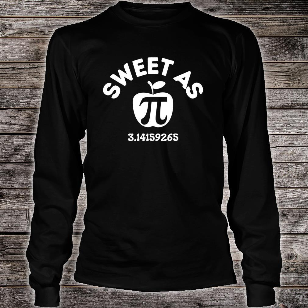 Sweet As Pie Day 14th March 3.14 Number PI Boys Girls Shirt long sleeved