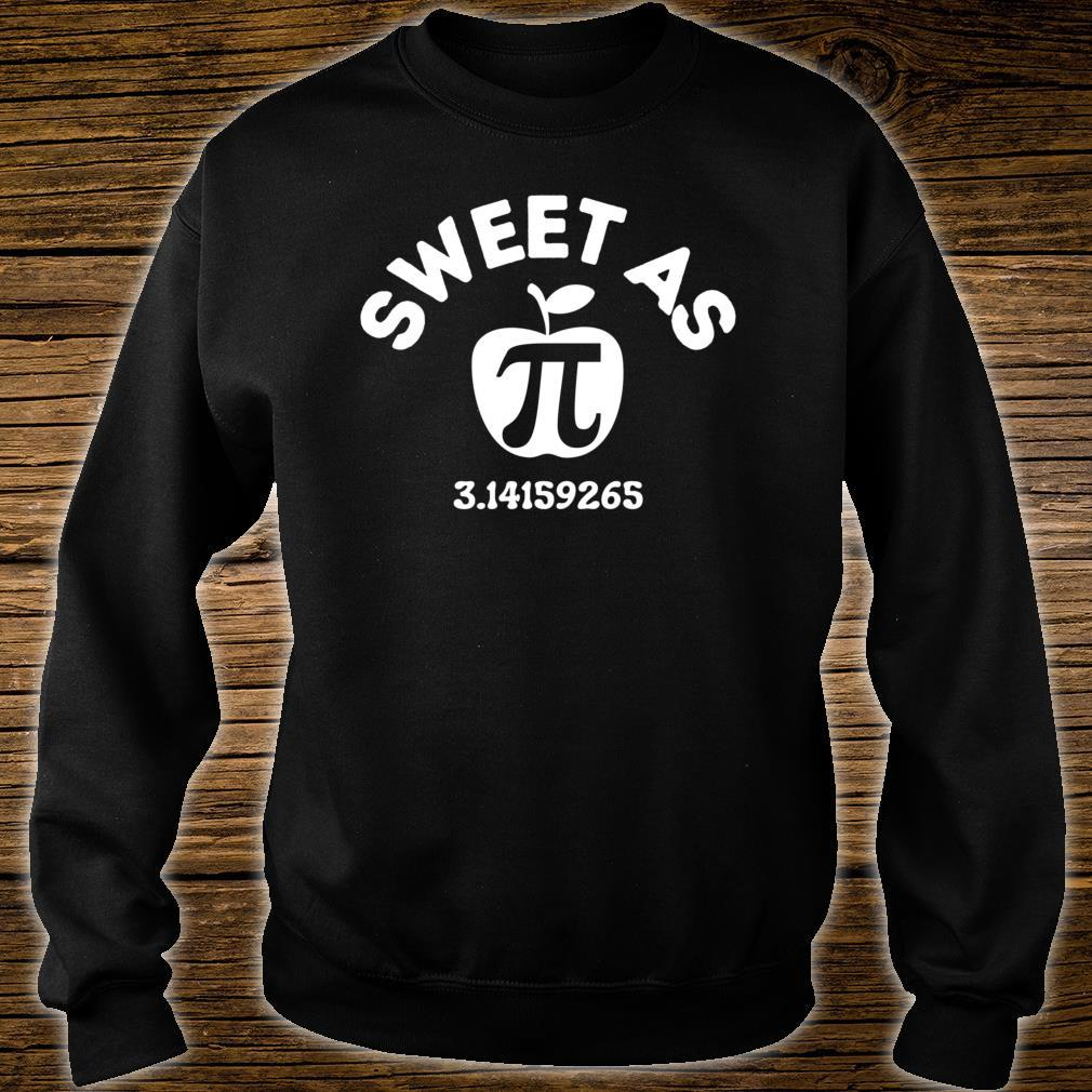 Sweet As Pie Day 14th March 3.14 Number PI Boys Girls Shirt sweater