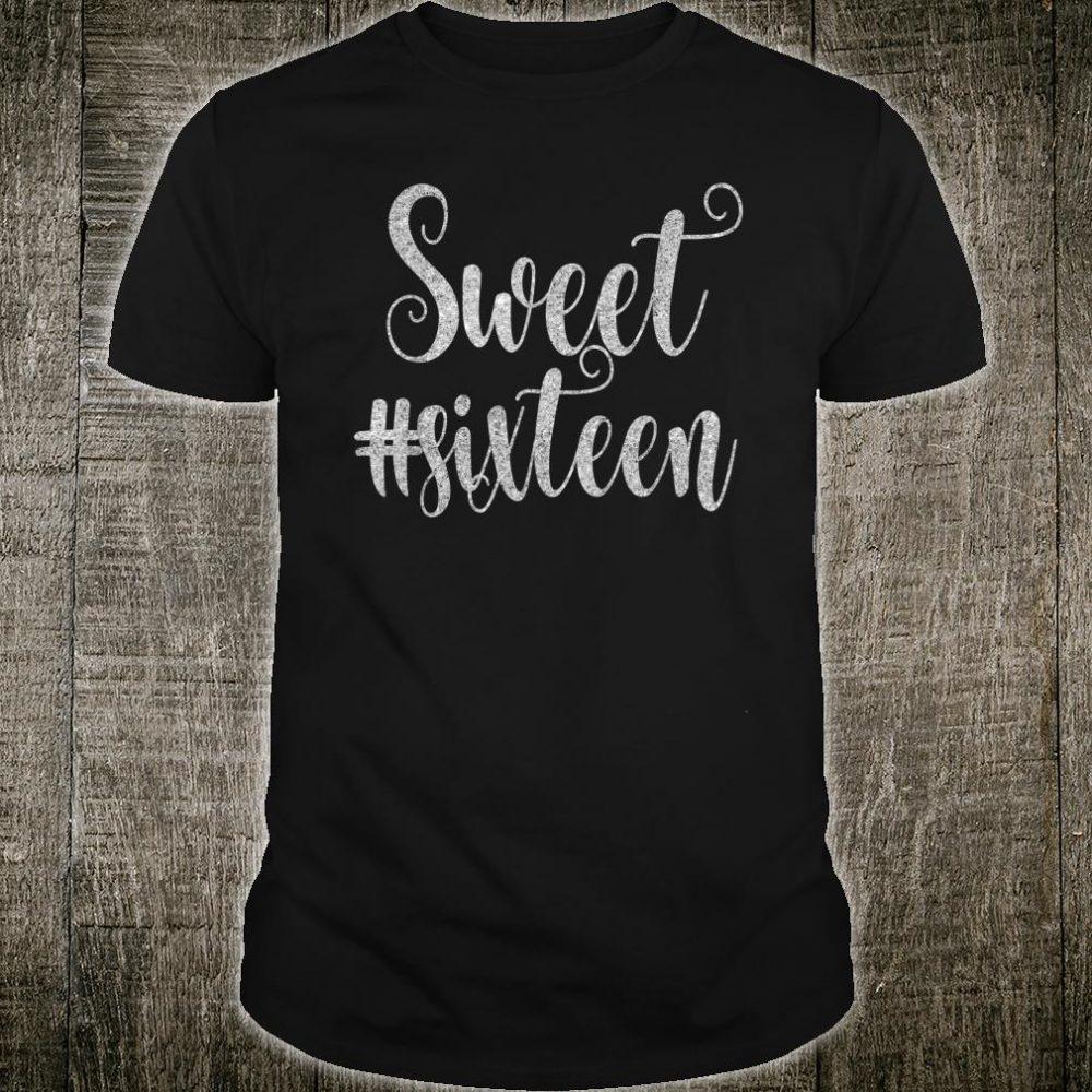 Sweet Sixteen 16 Shirt