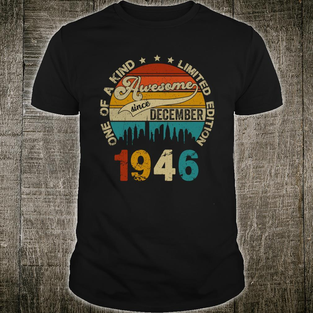 Vintage December 1946 74th Birthday Shirt