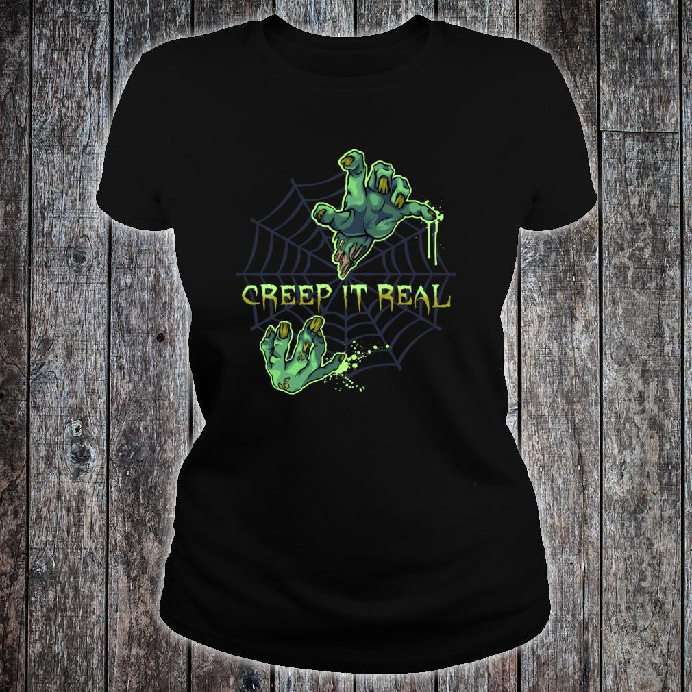 Zombie HandsCreep It Real Halloween Shirt ladies tee