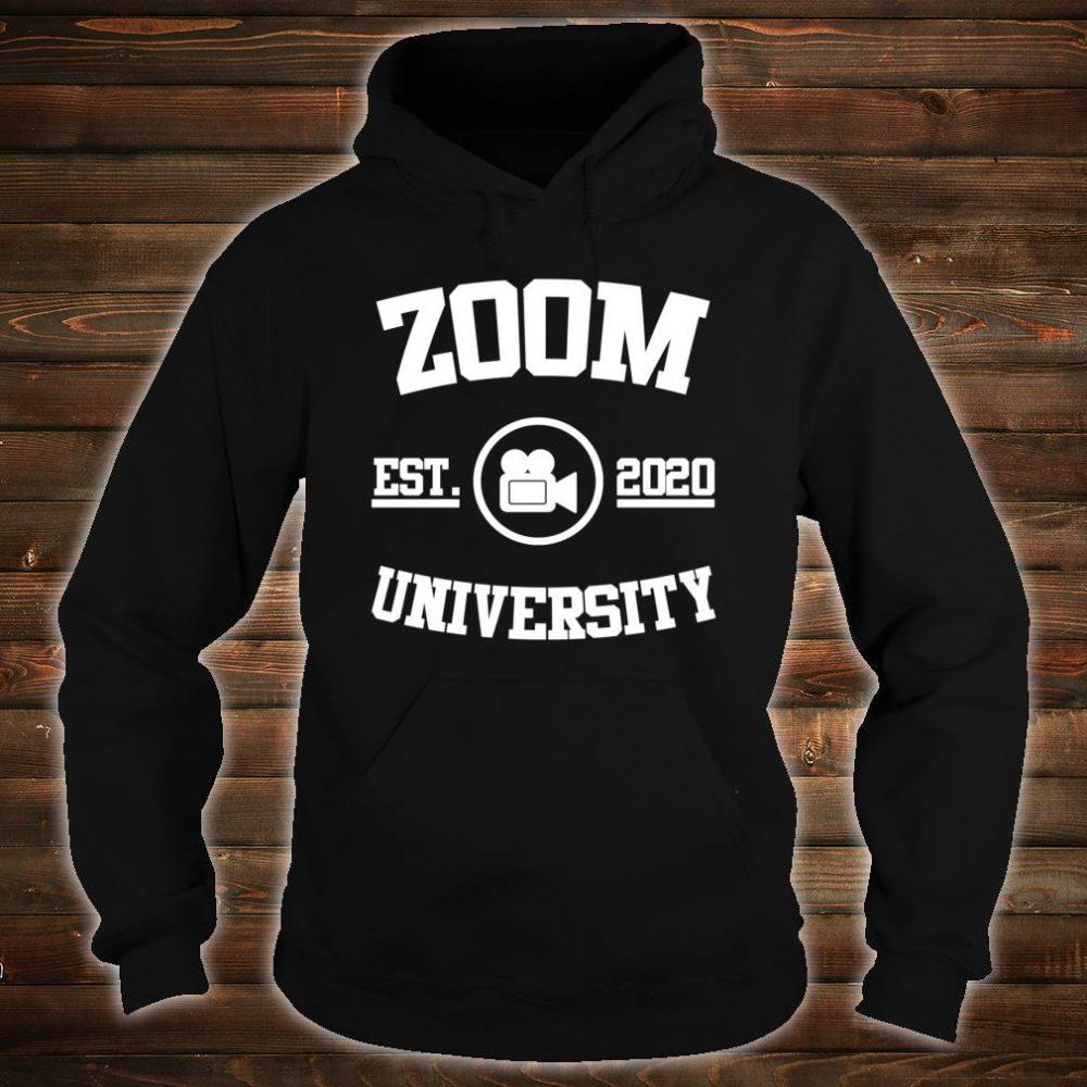 Zoom University Shirt hoodie